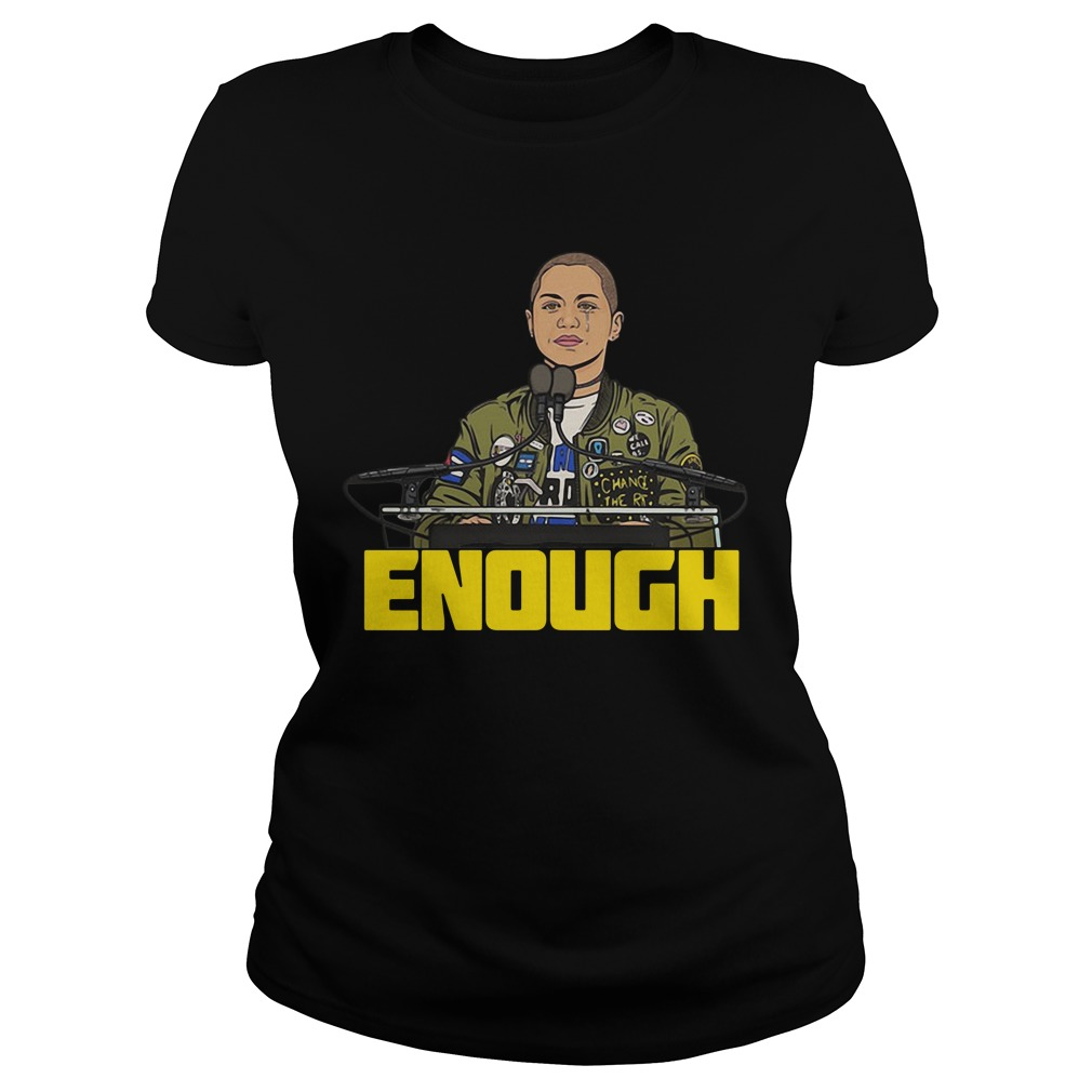 Enough Emma Gonzalez Ladies Tee