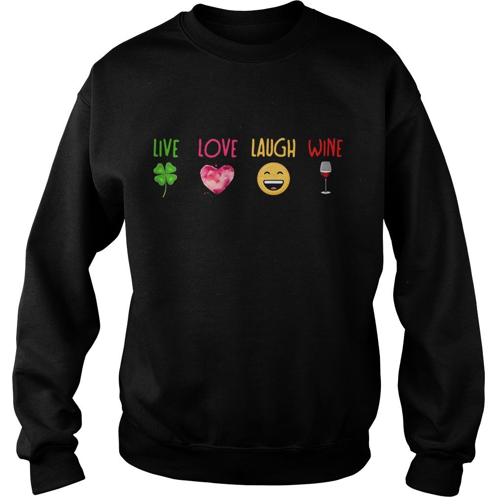Live Irish Love Heart Laugh Smile Wine Sweater