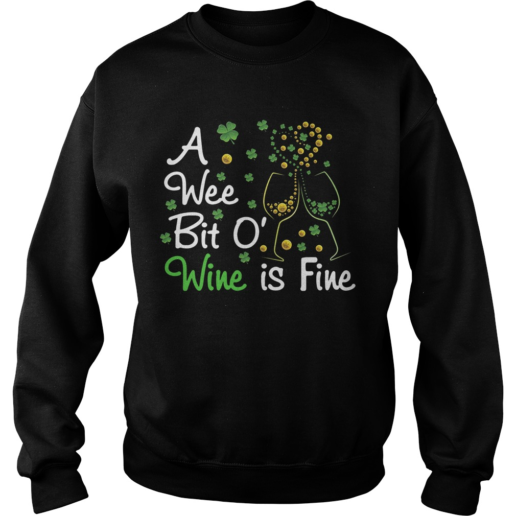 Love A Wee Bit O' Wine Is Fine St. Patrick's Day Sweater