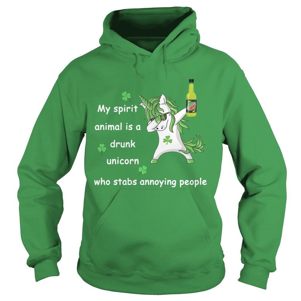 Mtn Dew My Spirit Animal Is A Drunk Unicorn Who Stabs Annoying People Hoodie