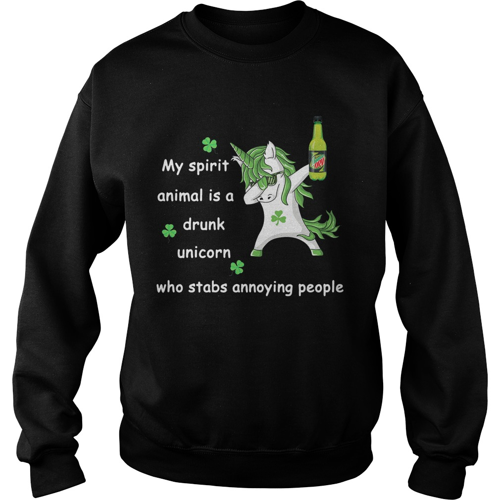 Mtn Dew My Spirit Animal Is A Drunk Unicorn Who Stabs Annoying People Sweater