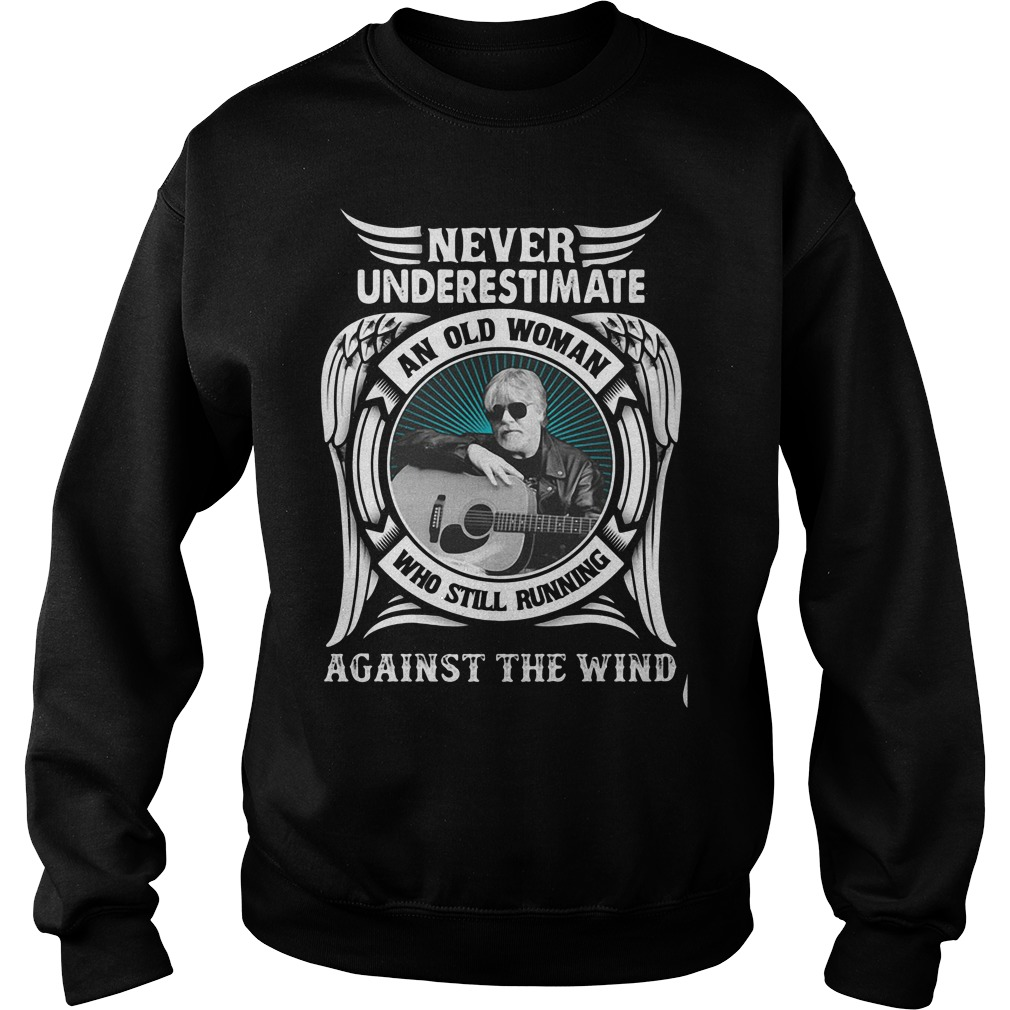 Never Underestimate An Old Woman Who Still Running Against The Wind Sweater