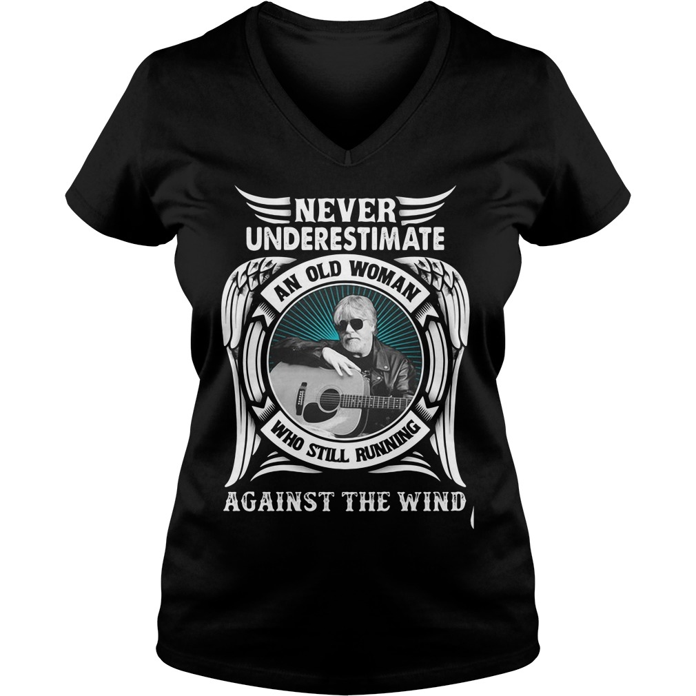 Never Underestimate An Old Woman Who Still Running Against The Wind V-neck T-shirt