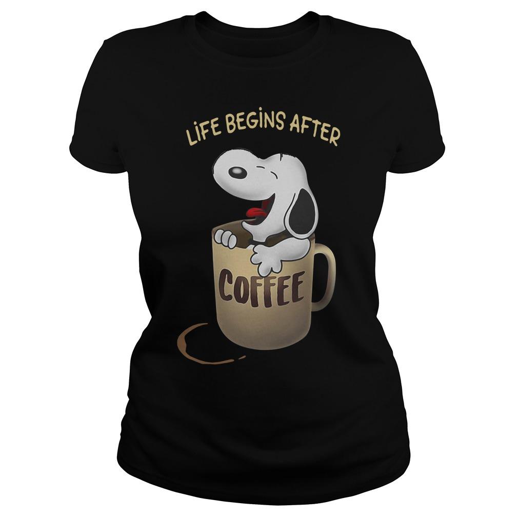 Snoopy Life Begins After Coffee Ladies Tee