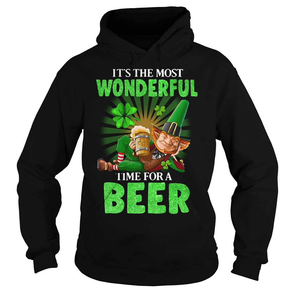 It's The Most Wonderful Time For A Beer St. Patrick's Day Hoodie