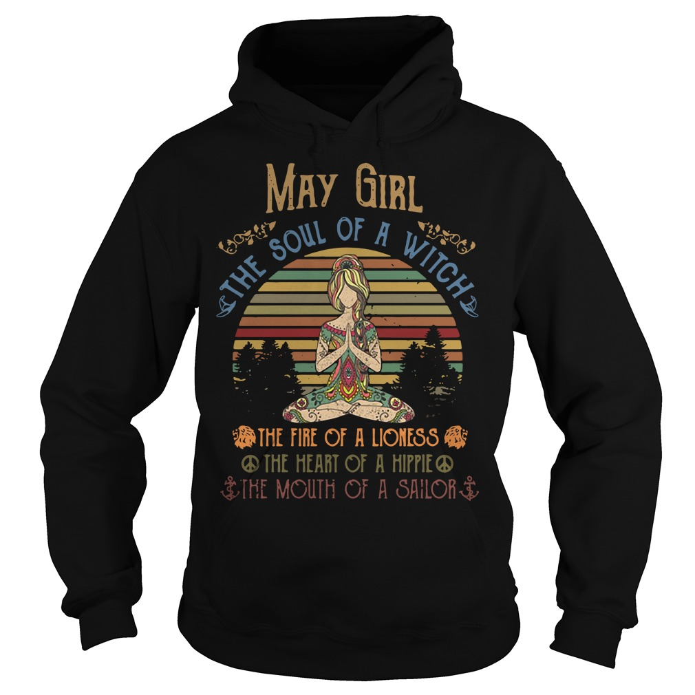 Yoga May Girl The Soul Of A Witch The Fire Of A Lioness Vintage Hoodie