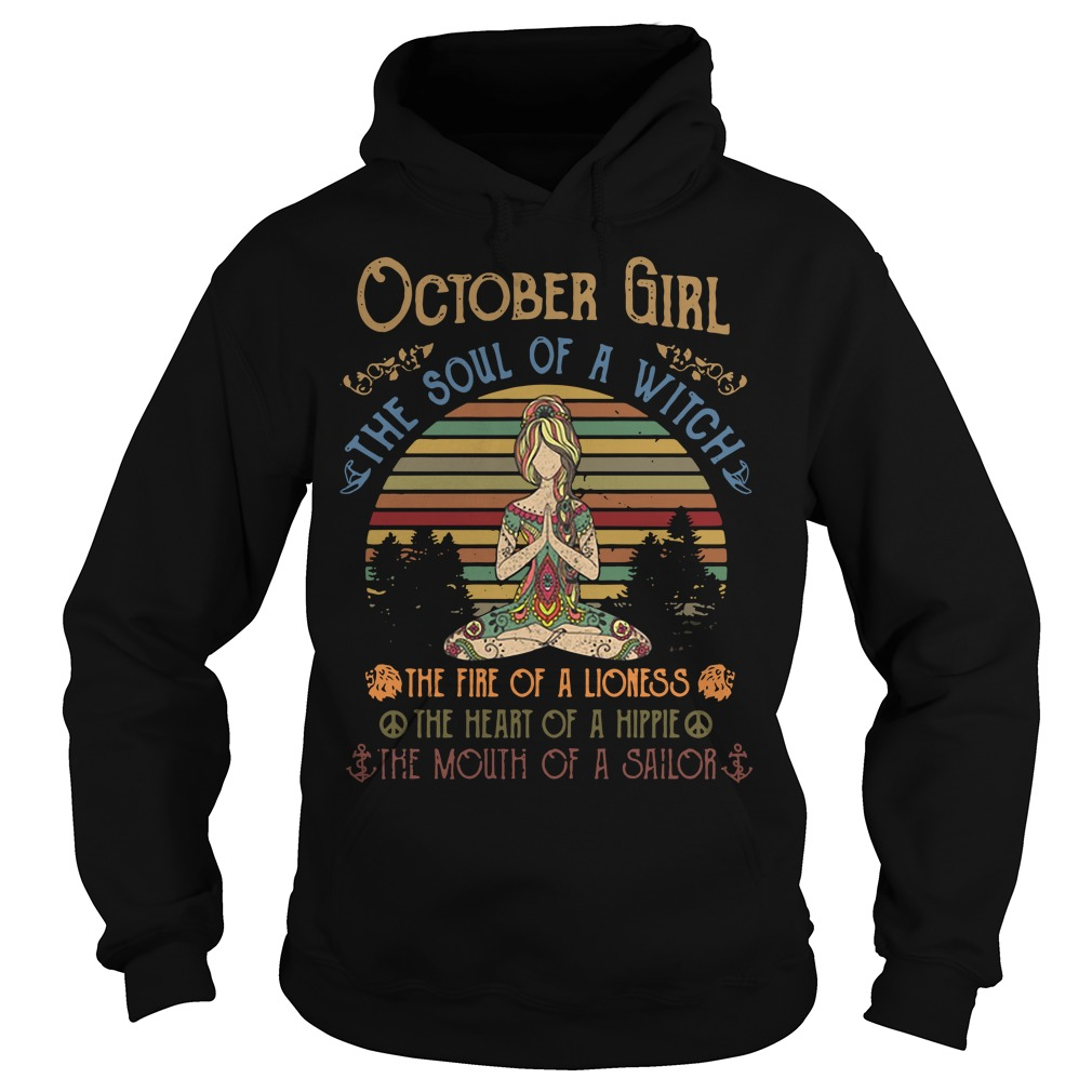Yoga October Girl The Soul Of A Witch The Fire Of A Lioness Vintage Hoodie
