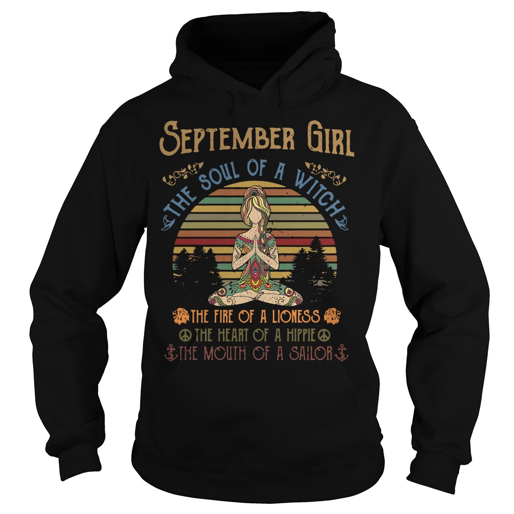 Yoga September Girl The Soul Of A Witch The Fire Of A Lioness Vintage Hoodie