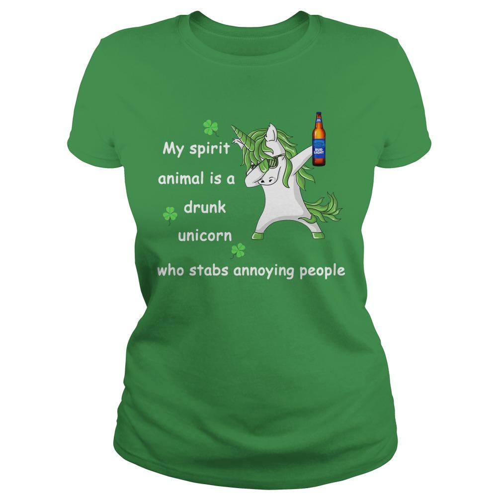 Bud Light My Spirit Animal Is A Drunk Unicorn Who Stabs Annoying People Ladies Tee