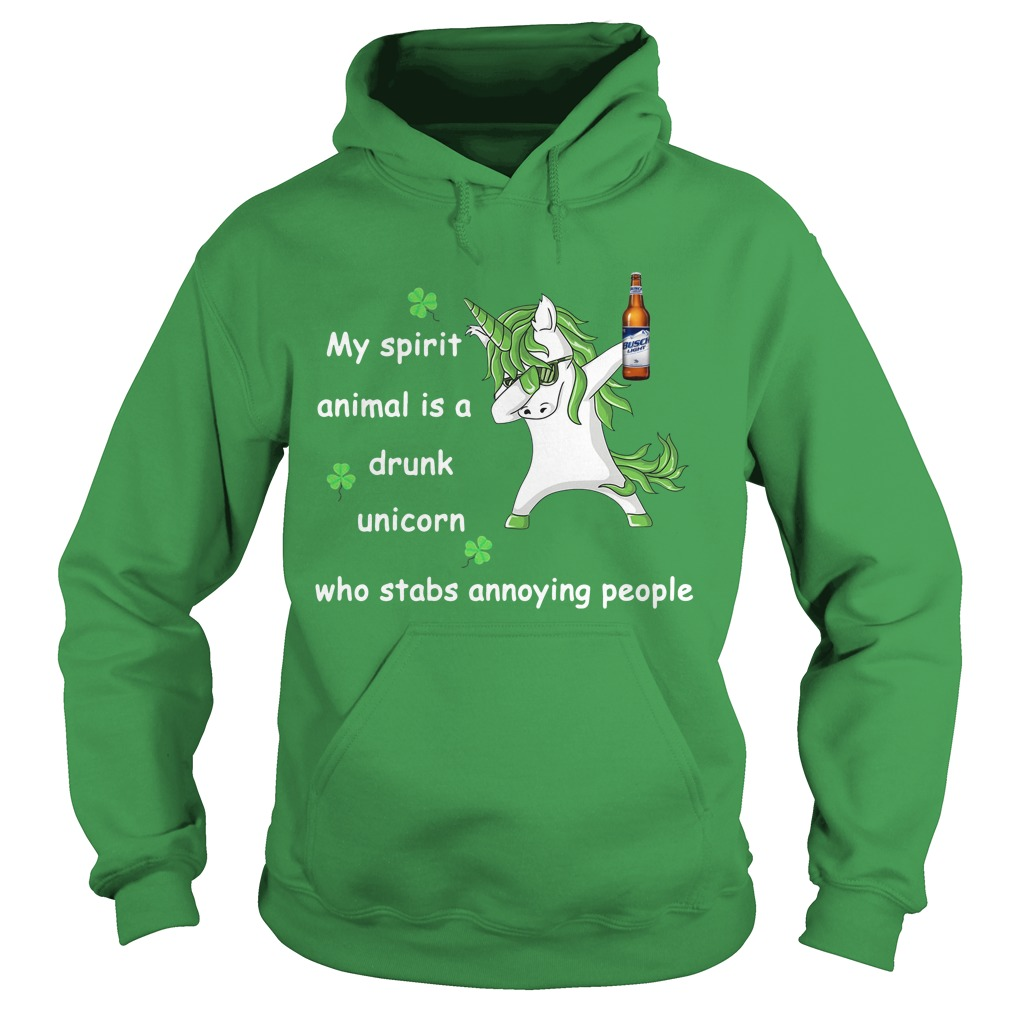 Busch Light My Spirit Animal Is A Drunk Unicorn Who Stabs Annoying People Hoodie
