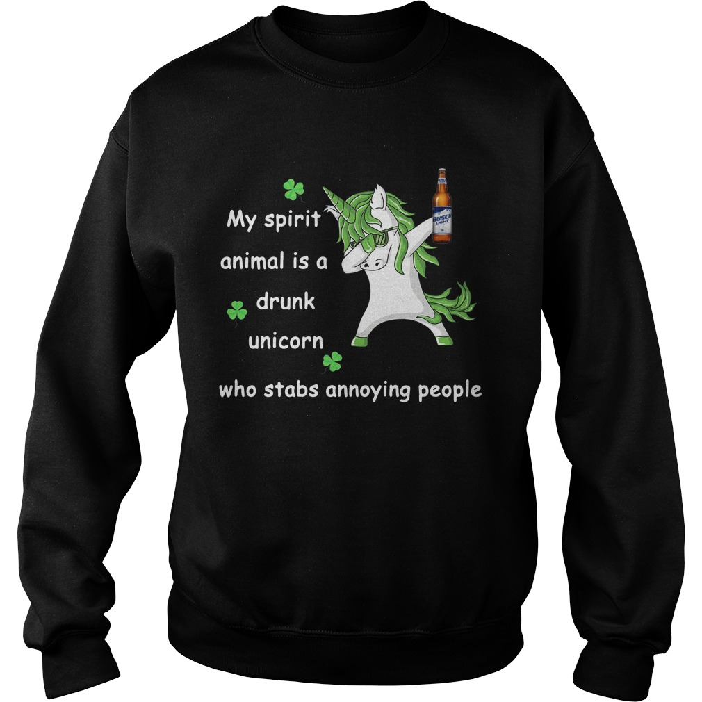 Busch Light My Spirit Animal Is A Drunk Unicorn Who Stabs Annoying People Sweater