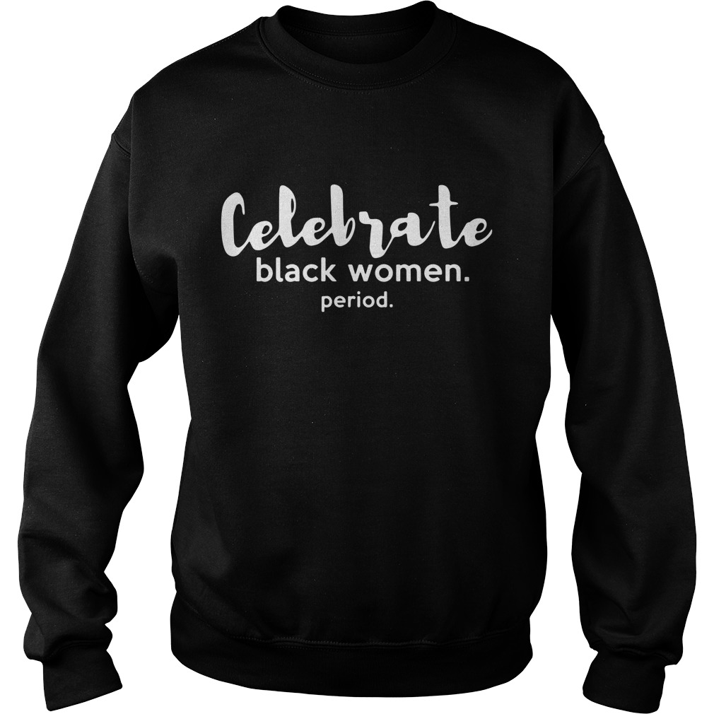 Celebrate Black Women Period Sweater