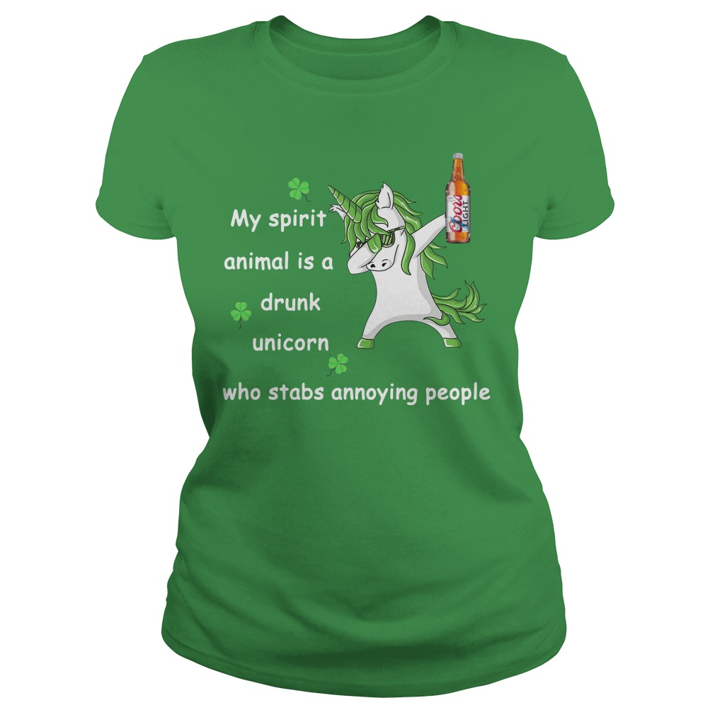 Coors Light My Spirit Animal Is A Drunk Unicorn Who Stabs Annoying People Ladies Tee