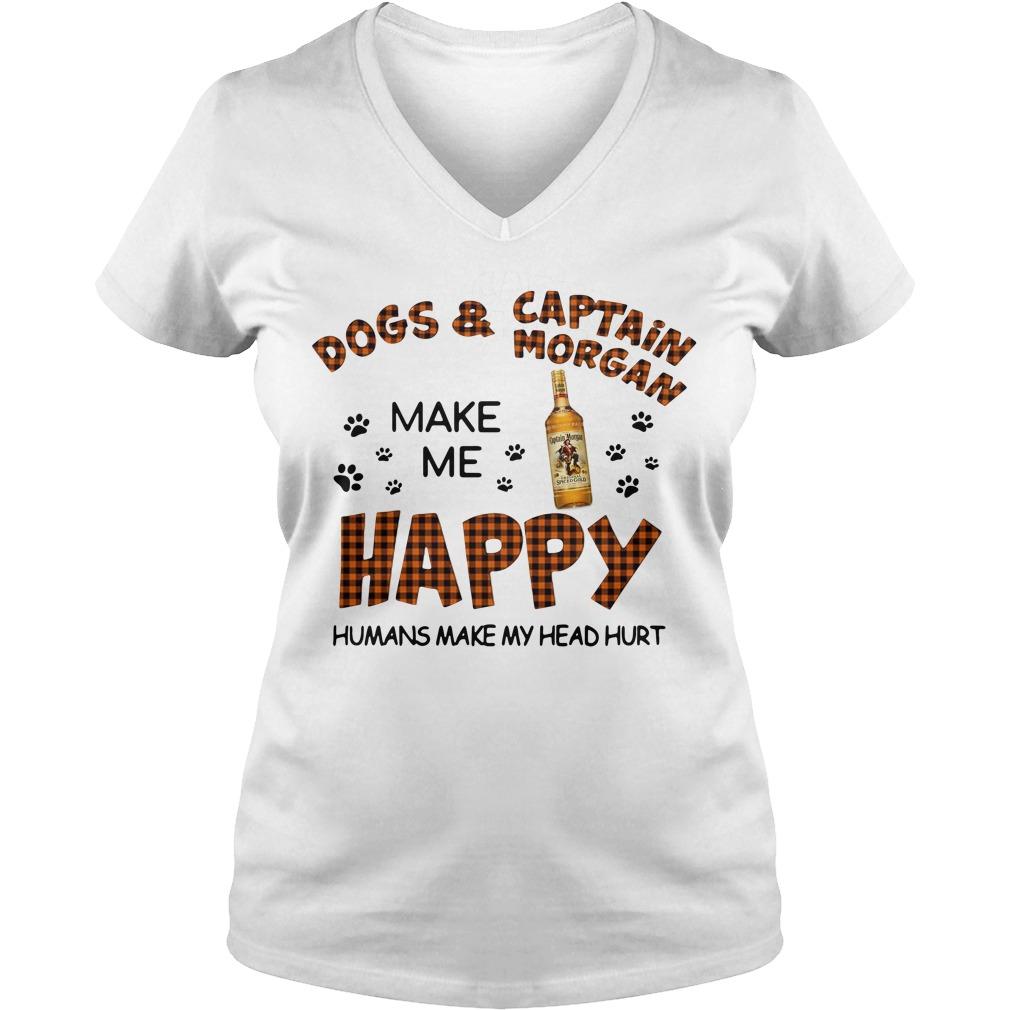 Dogs Captain Morgan Make Happy Humans Make Head Hurt V Neck T Shirt