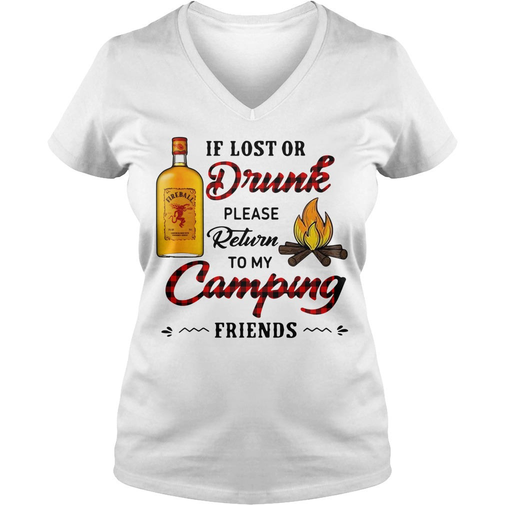 Fireball If Lost Or Drunk Please Return To My Camping Friends Ladies Tee