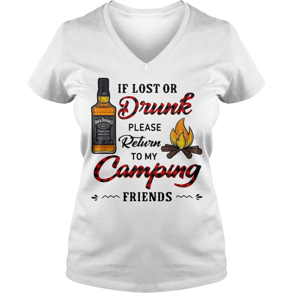 Jack Daniel's If Lost Or Drunk Please Return To My Camping Friends V-neck T-shirt