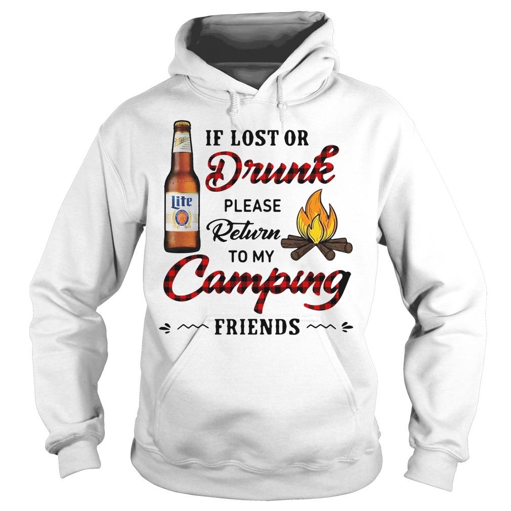 Miller Lite If Lost Or Drunk Please Return To My Camping Friends Hoodie