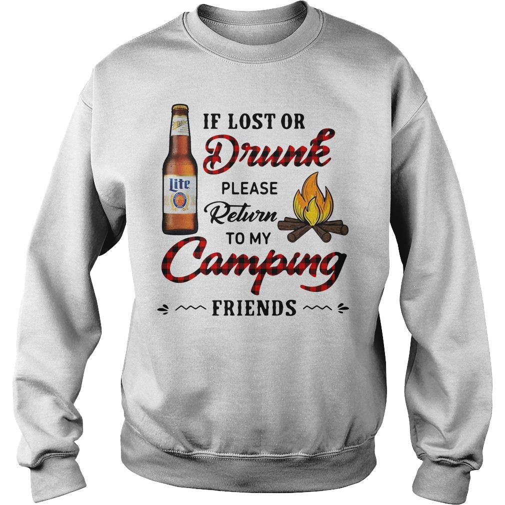 Miller Lite If Lost Or Drunk Please Return To My Camping Friends Sweater