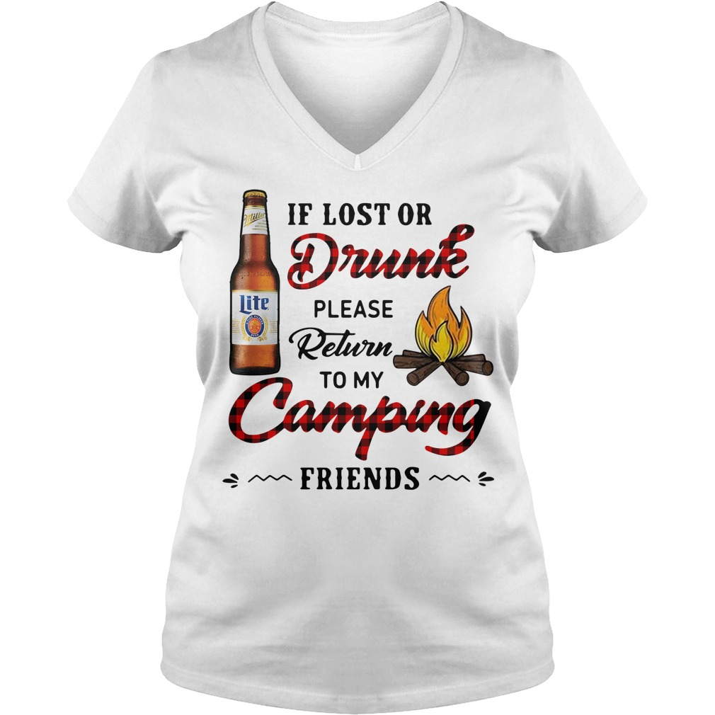 Miller Lite If Lost Or Drunk Please Return To My Camping Friends V-neck T-shirt