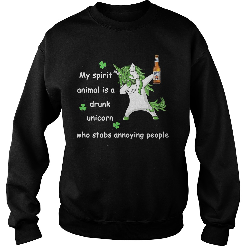 Miller Lite My Spirit Animal Is A Drunk Unicorn Who Stabs Annoying People Sweater