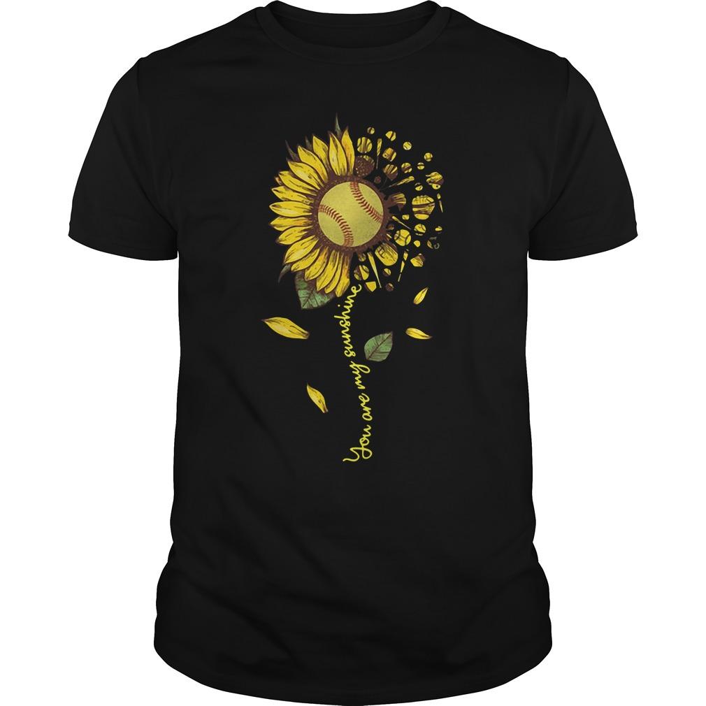 Softball Sunflower You Are My Sunshine Guys Shirt