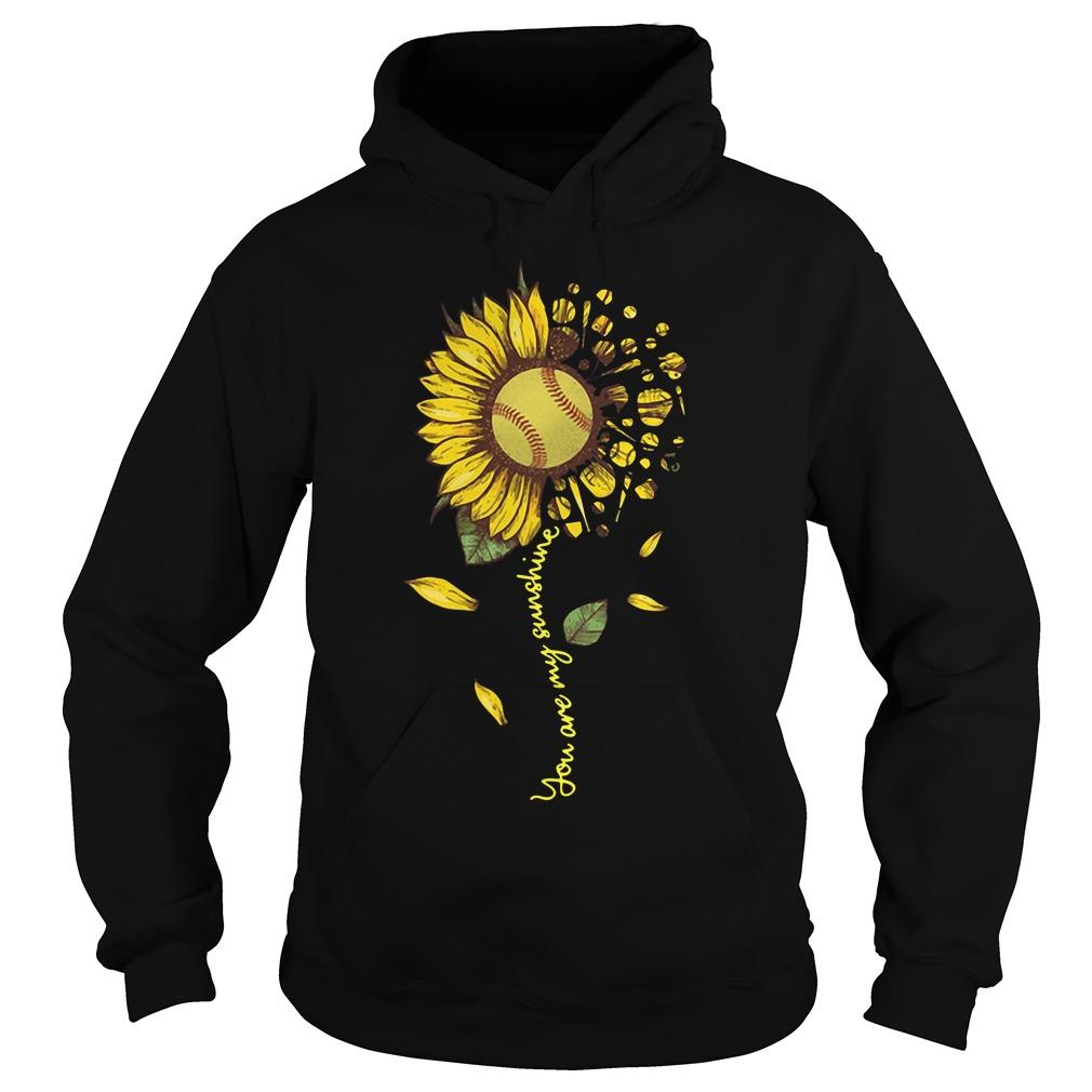 Softball Sunflower You Are My Sunshine Hoodie