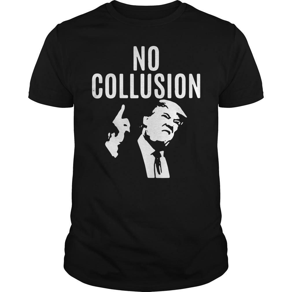 Trump No Collusion Guys Shirt