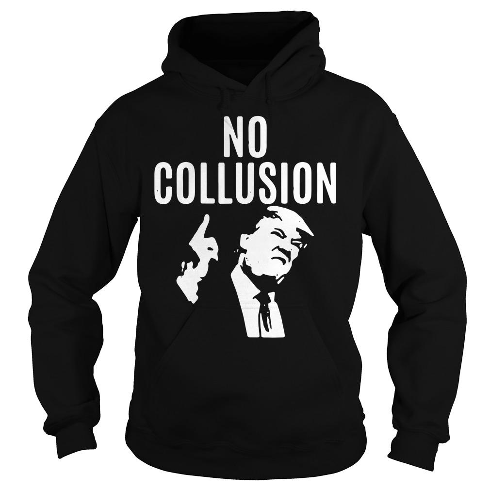 Trump No Collusion Hoodie