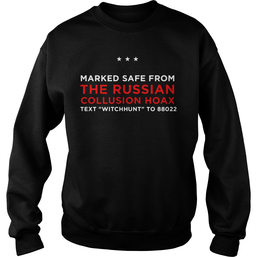 Trump Pence Marked Safe From The Russian Collusion Hoax Sweater