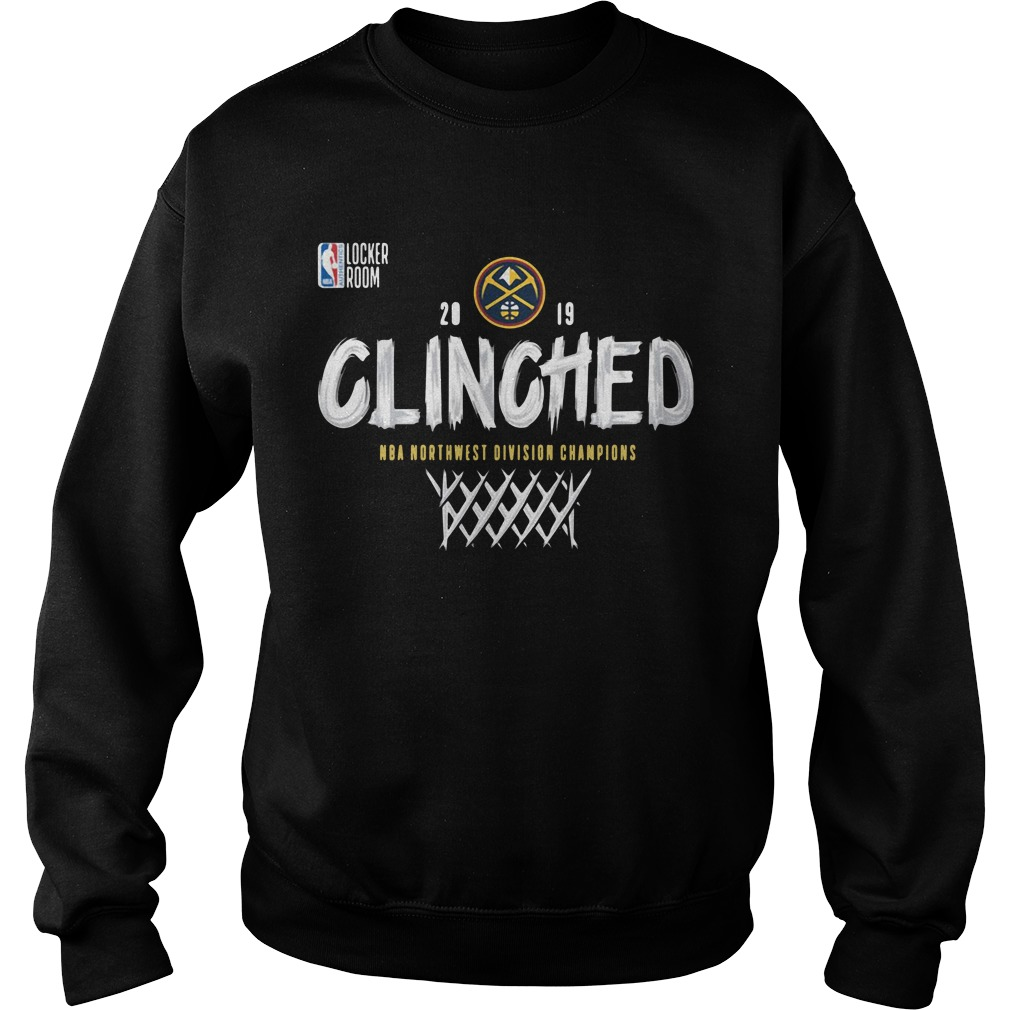Clinched Denver Nuggets Northwest Division Champions 2019 Shirt