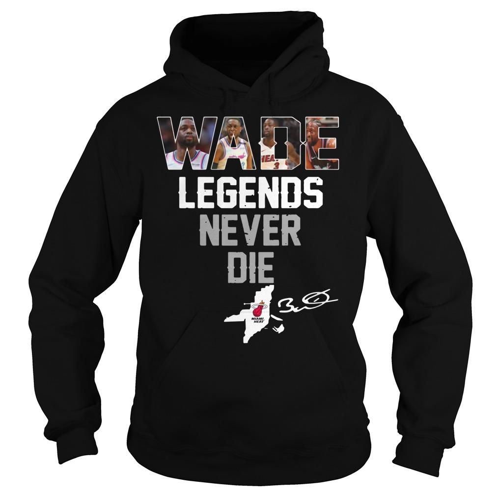 Dwyane Wade Legends Never Die Hoodie