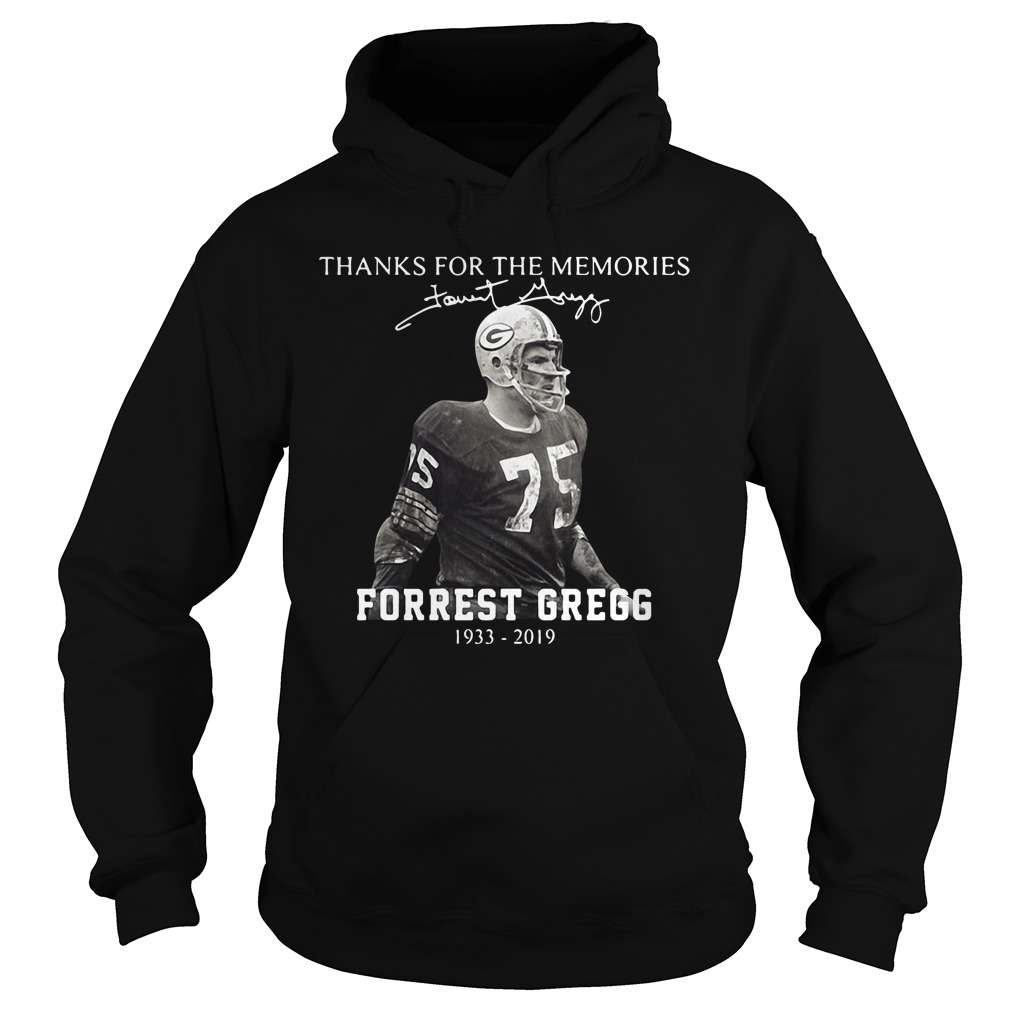 Forrest Gregg Thanks For The Memories Hoodie