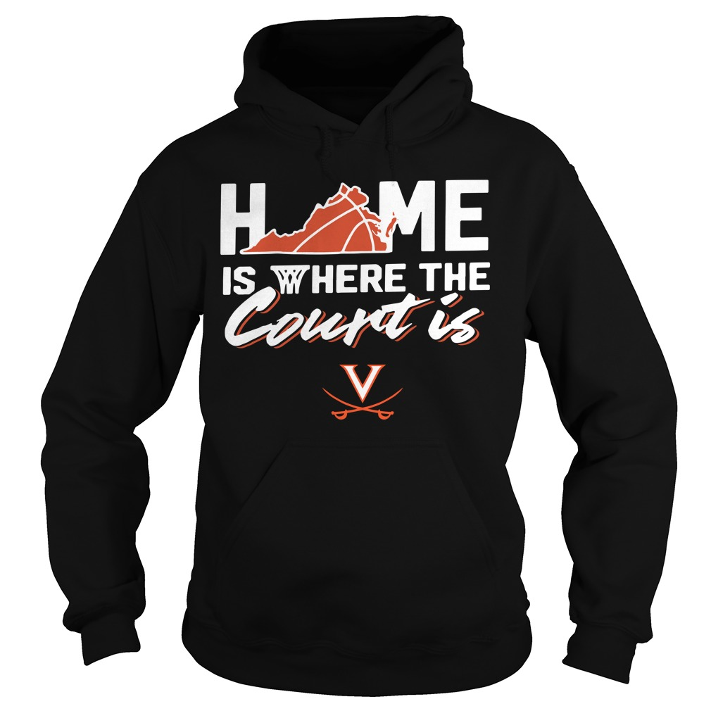 Home Is Where The Court Is Virginia Cavaliers Hoodie