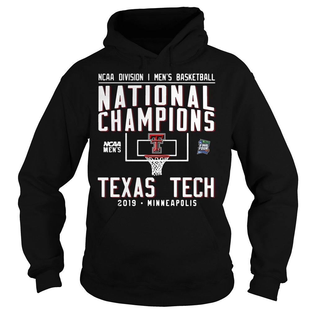 Ncaa Men's Basketball National Champions Texas Tech 2019 Minneapolis Hoodie