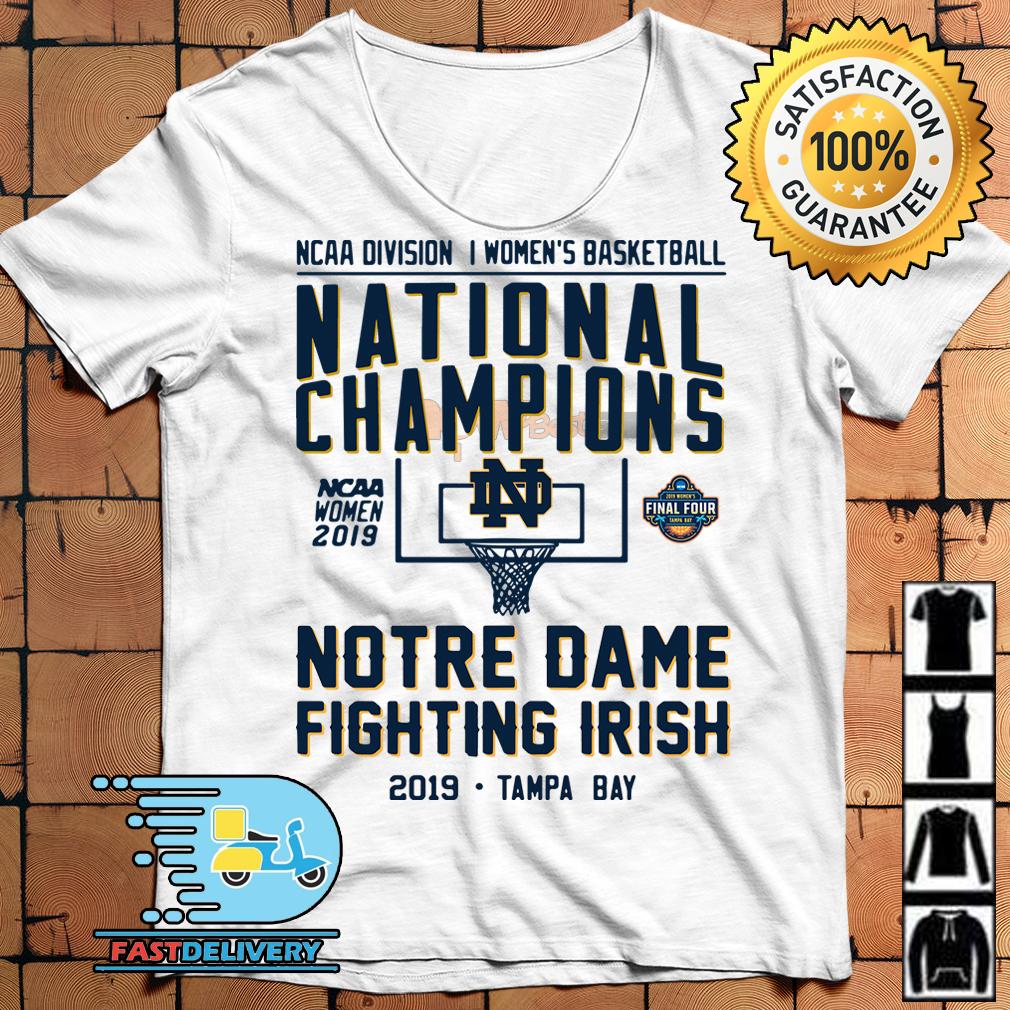 66de11ca74cb Ncaa Womens Basketball National Champions Notre Dame 2019 Tampa Bay Shirt