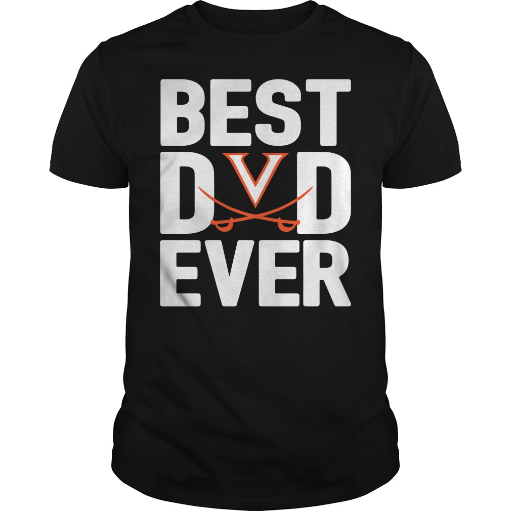 Virginia Cavaliers Best Dad Ever Guys Shirt