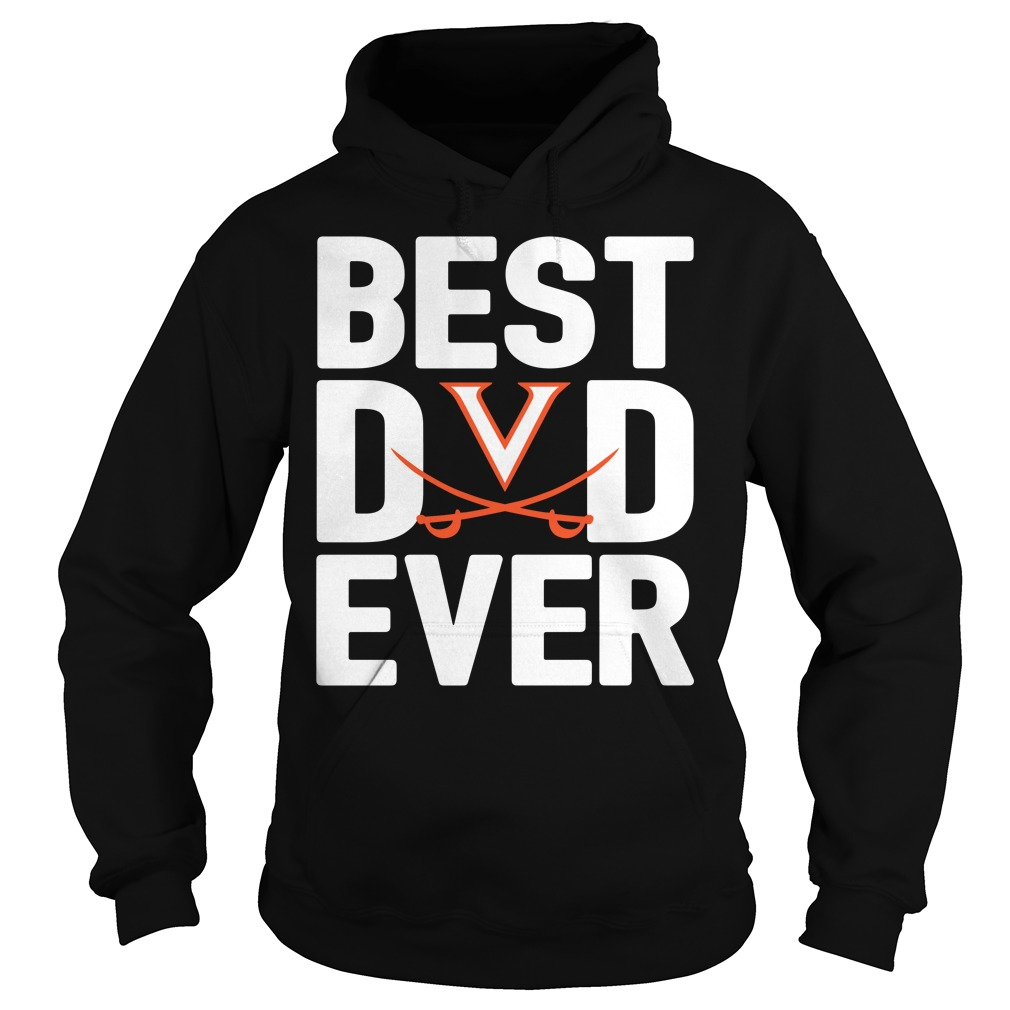 Virginia Cavaliers Best Dad Ever Hoodie