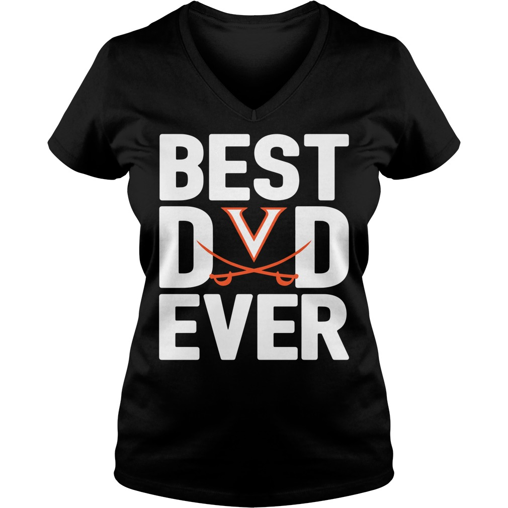 Virginia Cavaliers Best Dad Ever V-neck T-shirt