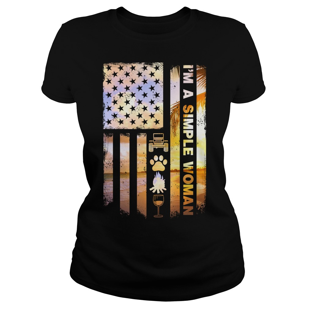 America Flag I'm A Simple Woman I Like Jeep Dog Paw Fire And Beer Ladies Tee