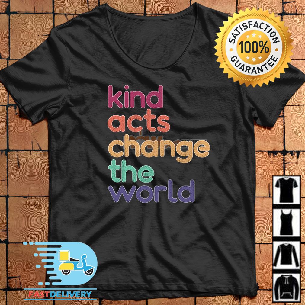 Artis Art Teacher Kind Acts Change The World Shirt