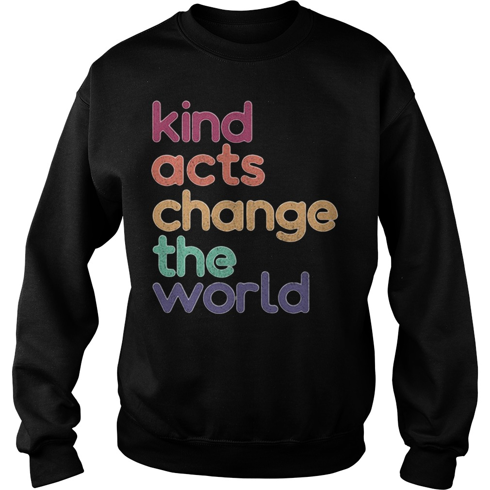 Artis Art Teacher Kind Acts Change The World Sweater