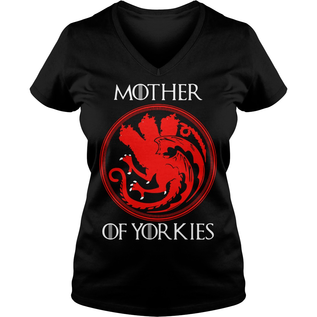 Game Of Thrones Mother Of Yorkies V-neck T-shirt