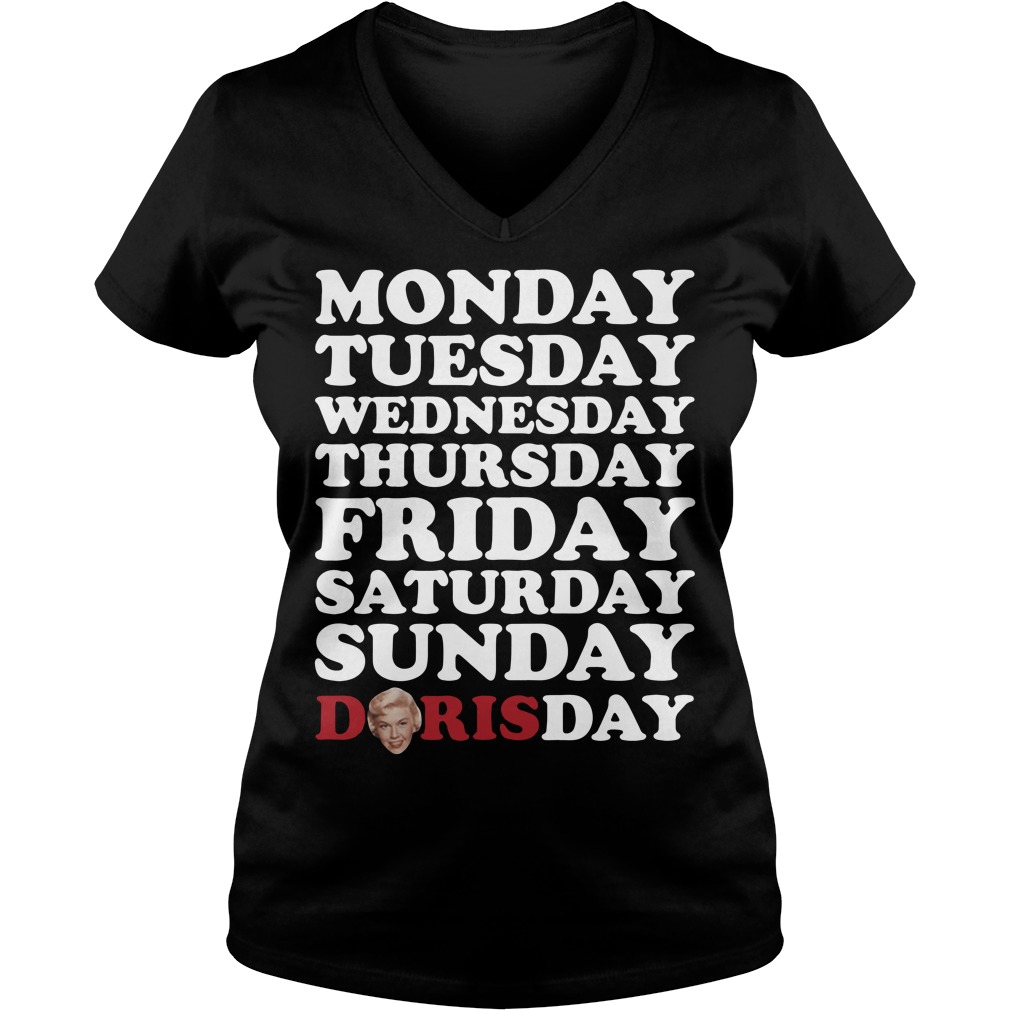 Monday Tuesday Wednesday Thursday Friday Saturday Sunday Doris Day V-neck T-Shirt