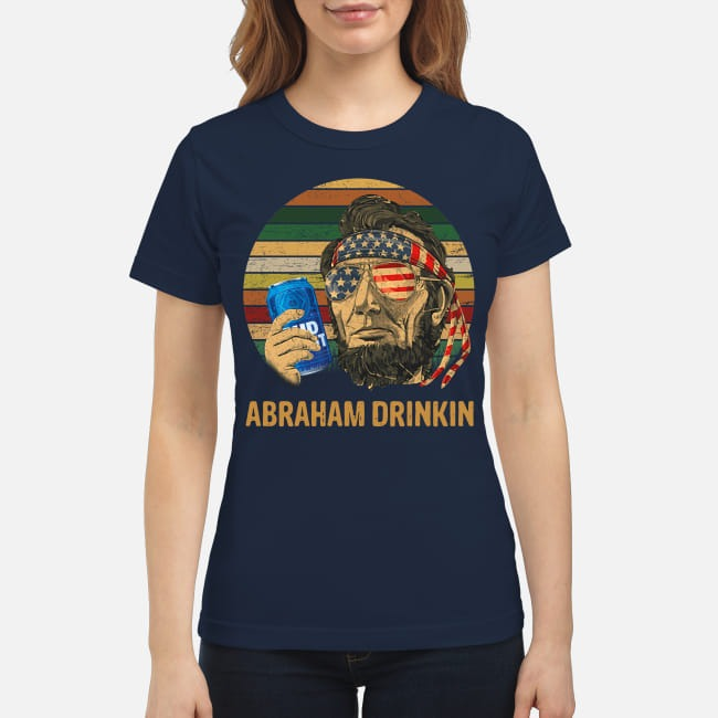 Abraham Lincoln Drinkin Bud Light Sunset Ladies tee