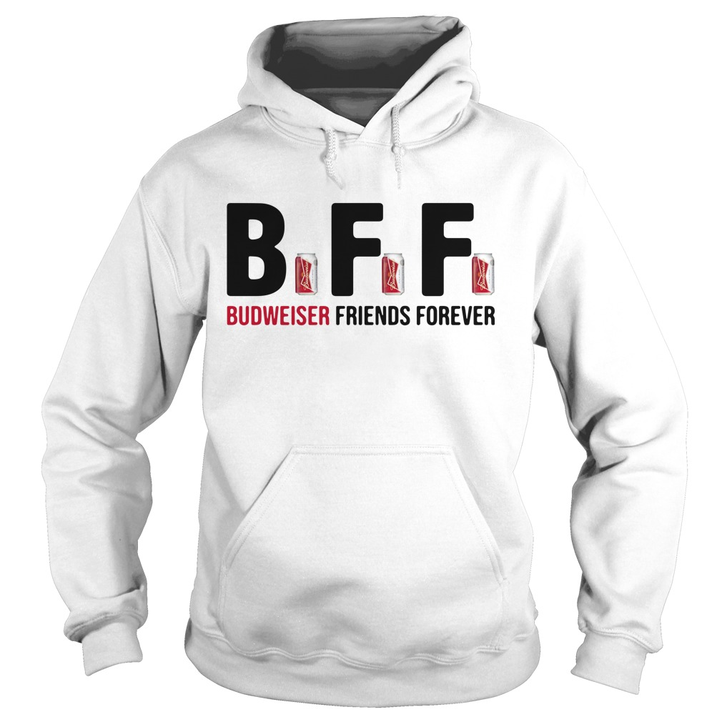 Bff Budweiser Friends Forever Hoodie
