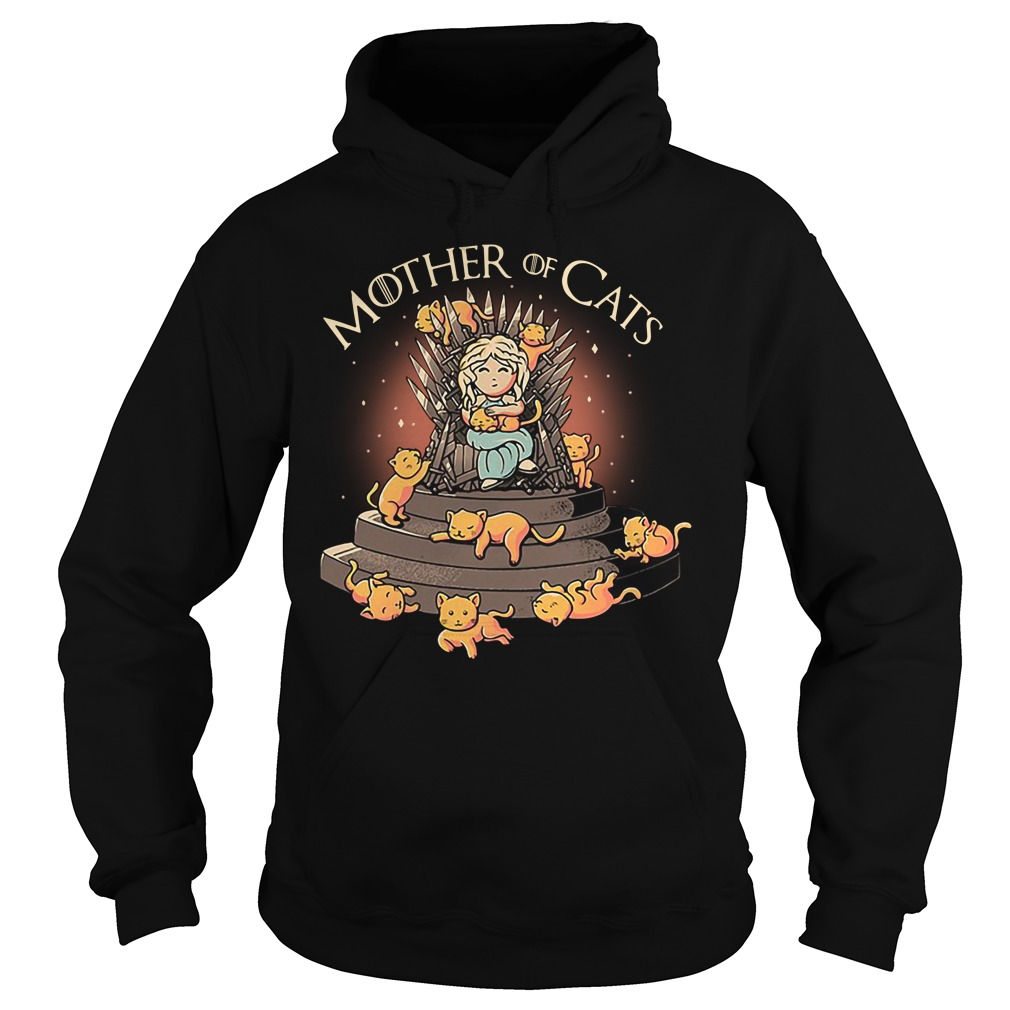 Daenerys Targaryen Mother Of Cats Game Of Thrones Hoodie