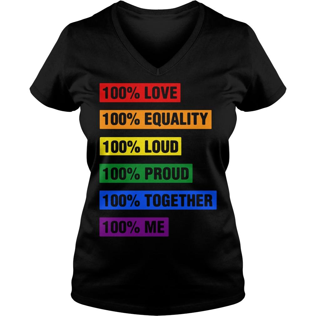 Lgbt 100 Love Equality Loud Proud Together V Neck T Shirt