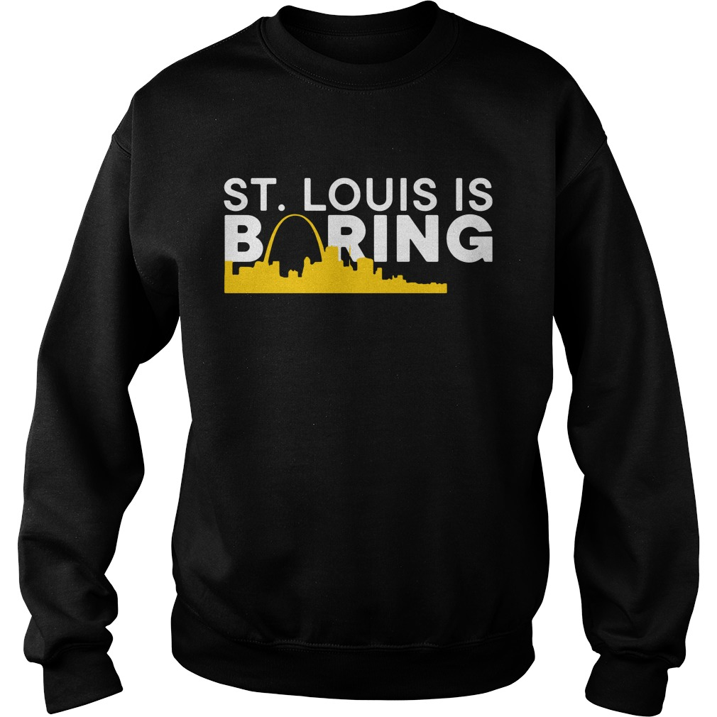 St. Louis Is Boring Funny Chicago Baseball Rivalry Sweater