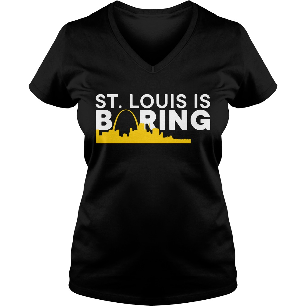 St. Louis Is Boring Funny Chicago Baseball Rivalry V-neck T-shirt