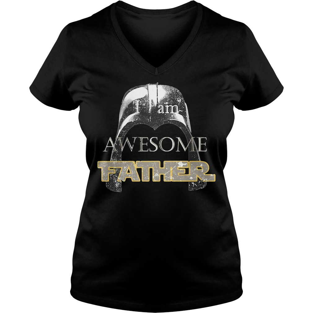 Star Wars Darth Vader I Am Awesome Father V-neck T-shirt